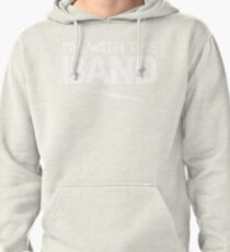 I'm With The Band - Flute (White Lettering) Pullover Hoodie