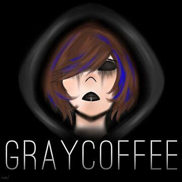 GrayCoffee  by GrayCoffee