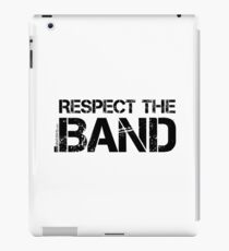 Respect The Band (Black Lettering) iPad Case/Skin