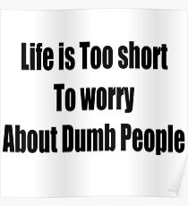 Dumb People Poster