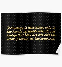 "Technology is destructive...""Alan Watts"" Life Inspirational Quote Poster"