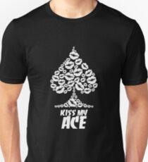 Kiss My Ace Shirt T-Shirt