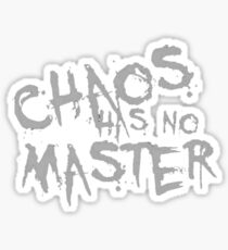 Chaos Has No Master Silver Gray Graffiti Text Sticker