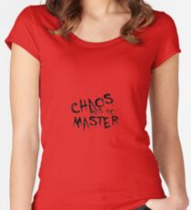 Chaos Has No Master Black Graffiti Text Women's Fitted Scoop T-Shirt