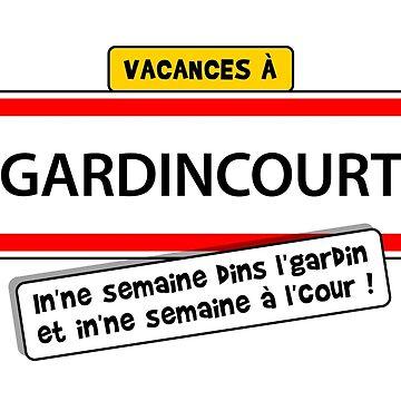 Holidays in GARDINCOURT: In'ne week in the gardin, in'ne week at the court! by humour-chti