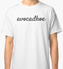 Avocadhoe T-Shirt - Avocado Lovers Must Have! Classic T-Shirt