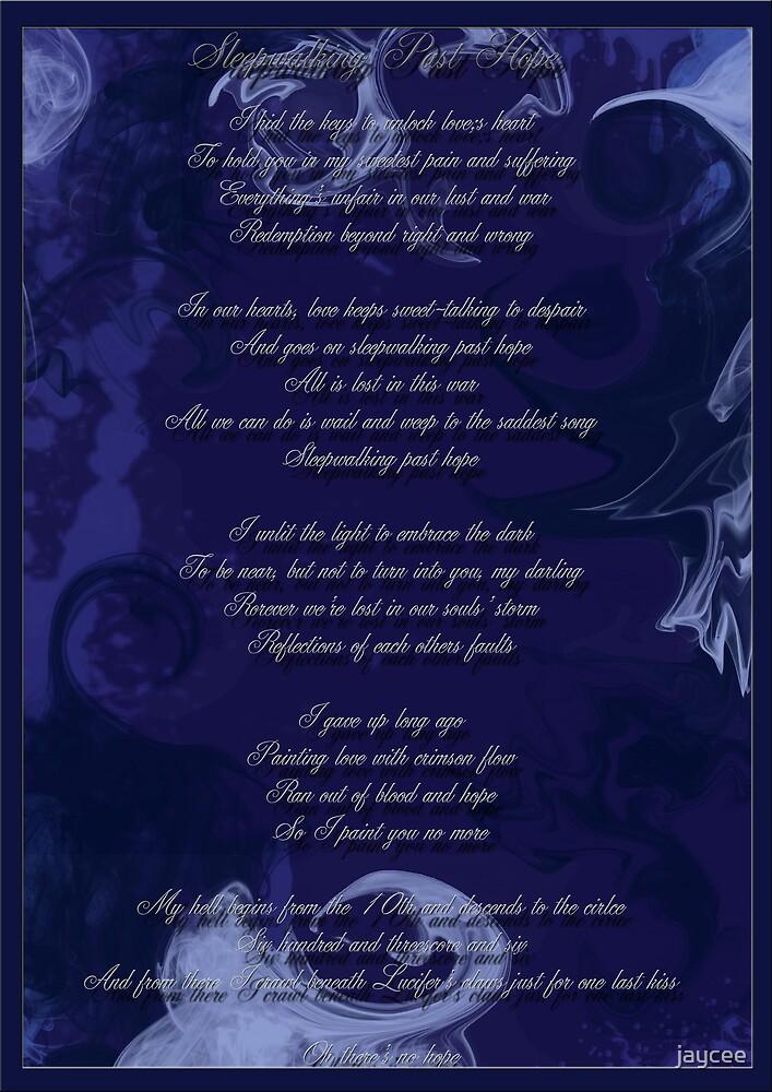 Sleepwalking Past Hope by jaycee