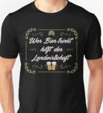 Wer Bier trinkt, hilft der Landwirtschaft T-Shirt