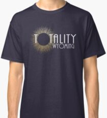 Total Eclipse Shirt - Totality Is Coming WYOMING Tshirt, USA Total Solar Eclipse T-Shirt August 21 2017 Eclipse Classic T-Shirt
