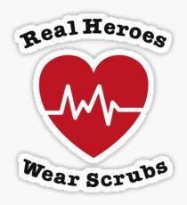 Real Heroes Wear Scrub Funny Nursing Nurse Gift Sticker
