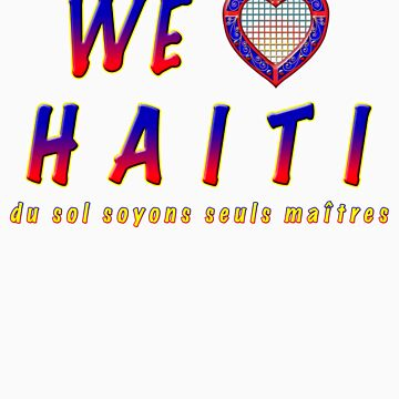 We love Haiti by kesler
