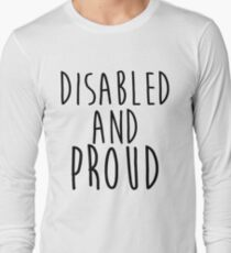 Disabled and Proud Long Sleeve T-Shirt
