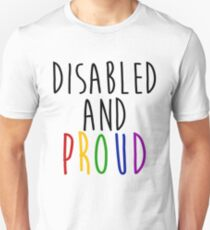 Disabled and Proud - Coloured T-Shirt