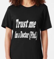 Trust me im a doctor Slim Fit T-Shirt