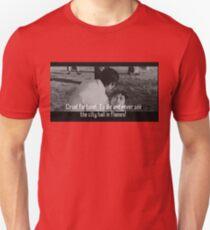 Cruel fortune! Unisex T-Shirt