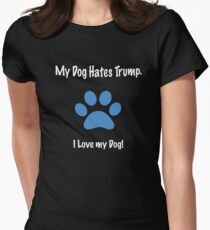My Dog Hates Trump. I Love my Dog! - blue paw print Womens Fitted T-Shirt