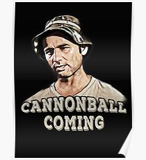 Cannonball coming Poster