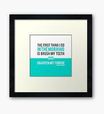 Sharpen My Tongue    Dorothy Parker Framed Print