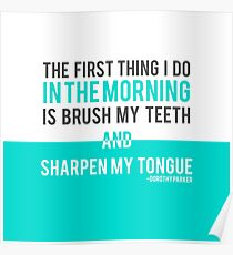 Sharpen My Tongue || Dorothy Parker Poster