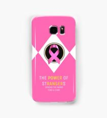 """""""The POWER Of StRANGERs"""" - Breast Cancer Awareness Shirt Samsung Galaxy Case/Skin"""