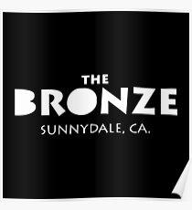 The Bronze Sunnydale Merchandise Poster