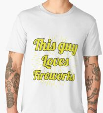 This Guy Loves Fireworks - Firework Show, Display, SparksGet this item that says - This Guy Loves Fireworks - if you are a serious Fireworks lover! Men's Premium T-Shirt