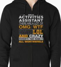 ACTIVITIES ASSISTANT BEST COLLECTION 2017 Zipped Hoodie