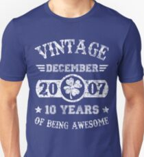 December 2007 10 Years Of Being Awesome T-Shirt T-Shirt