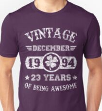 December 1994 23 Years Of Being Awesome T-Shirt Unisex T-Shirt