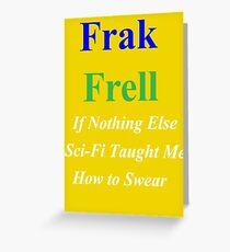 Frak vs. Frell Greeting Card