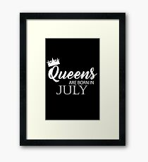 Queens are born in July Framed Print