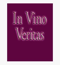 WINE, Drink, Booze, In Vino Veritas, In wine, truth. Red, Red Wine! Photographic Print