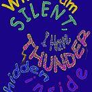 THUNDER... hidden silently ~ Rumi by TeaseTees