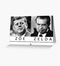 are you a zoe or a zelda? Greeting Card