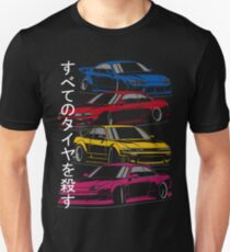 Kill all tires. Silvia S13, S14, S15 (color) Unisex T-Shirt