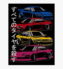 Kill all tires. Nissan S13, S14, S15 (color) Photographic Print