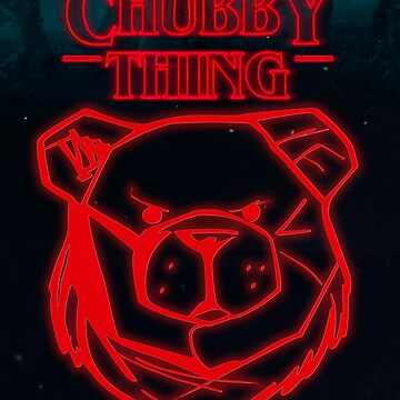 ROBUST Chubby stranger things by Robust