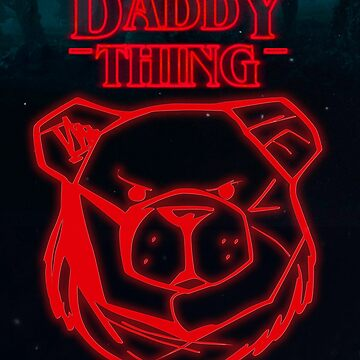 ROBUST Daddy stranger things by Robust