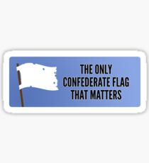 'The Only Confederate Flag that Matters' - Stickers, Mugs etc. Sticker