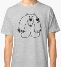 Bear Life Classic T-Shirt