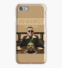 Big Business T-Shirt - Conor McGregor iPhone Case/Skin