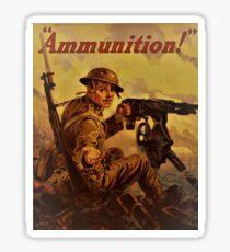 AMMUNITION! Sticker