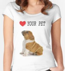 Love Your Pet Dog  Women's Fitted Scoop T-Shirt