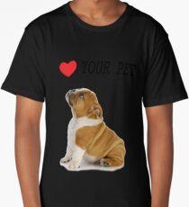 Love Your Pet Dog  Long T-Shirt