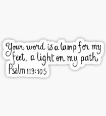 Your word is a lamp for my feet, a light on my path Sticker