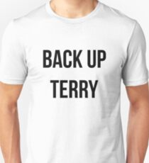 Back Up Terry! Unisex T-Shirt