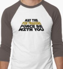 Pin Trading - May the Force Be with You Men's Baseball ¾ T-Shirt