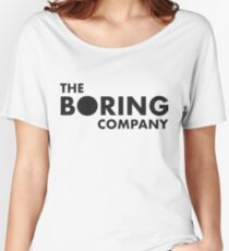 The Boring Company Women's Relaxed Fit T-Shirt