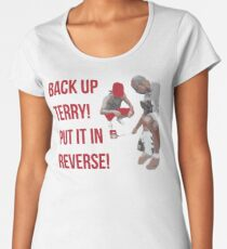 Back Up Terry! Put it in Reverse! Women's Premium T-Shirt
