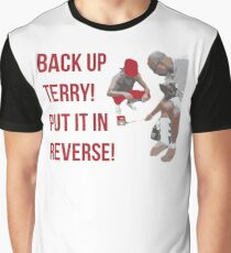 Back Up Terry! Put it in Reverse! Graphic T-Shirt